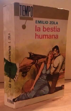 La bestia humana: Zola, Emilio