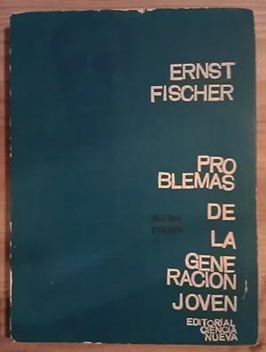 Problemas de la generacion joven: Fischer, Ernst