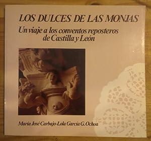 Los dulces de las monjas. Un viaje: Carbajo, María José