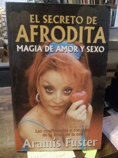 El secreto de Afrodita. magia de amor: Fuster, Aramís
