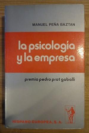 La psicología y la empresa: Peña Baztán, Manuel