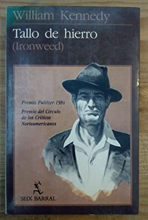 Tallo de hierro (Ironweed): Kennedy, William /