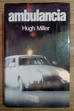 Ambulancia: Miller, Hugh /