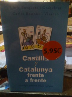 Castilla y Cataluña: frente a frente antología: Busquets i Grabulosa,