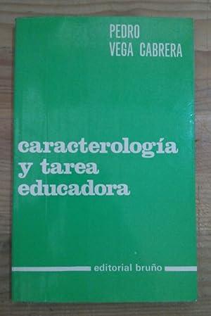 Caracterología y tarea educadora: hablan los muchachos: Vega Cabrera, Pedro
