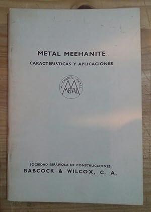 Metal Meehanite. Caracterísiticas y aplicaciones: VV.AA.