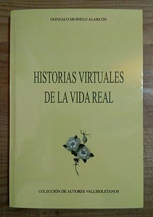 Historias virtuales de la vida real: Muinelo Alarcón, Gonzalo