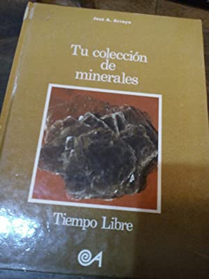 Tu colección de minerales: Arroyo Merino, Jose