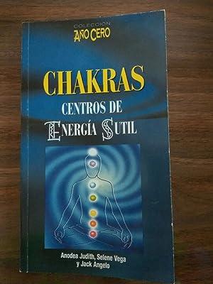 Chakra, Centro de Energía Sutil: Judith, Anodea /