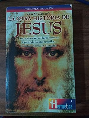 La otra historia de Jesús: Hassnain, Fida Mohammad