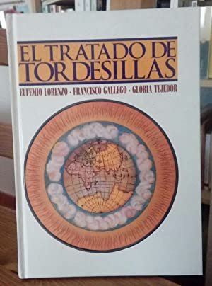 El Tratado de Tordesillas: Lorenzo, Eufemio .