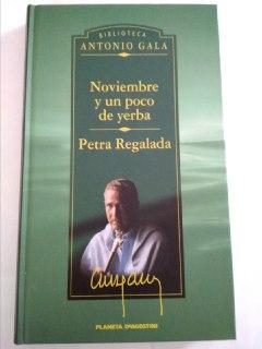 Noviembre y un poco de yerba ;: Gala, Antonio (1936-)