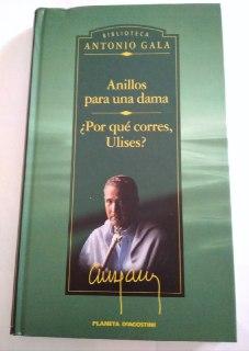 Anillos para una dama ; ¿Por qué: Gala, Antonio (1936-)