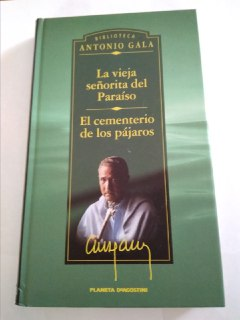 La vieja señorita del paraíso ; El: Gala, Antonio (1936-)