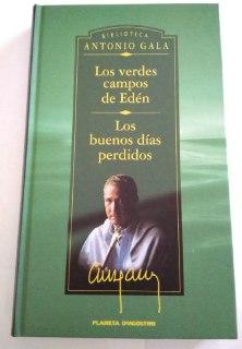 Los verdes campos del edén ; Los: Gala, Antonio (1936-)