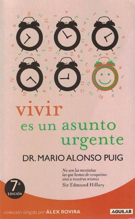 Vivir es un asunto urgente. - Alonso Puig, Dr., Mario