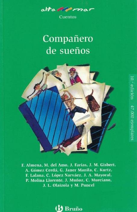 Compañero de sueños. Incluye taller de lectura. Edad: 10+. - Almena, F.; M. del Amo und Nivio Lopez (il)