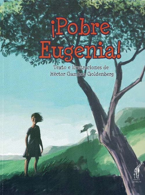 Pobre Eugenia! - Gamboa Goldenberg, Héctor
