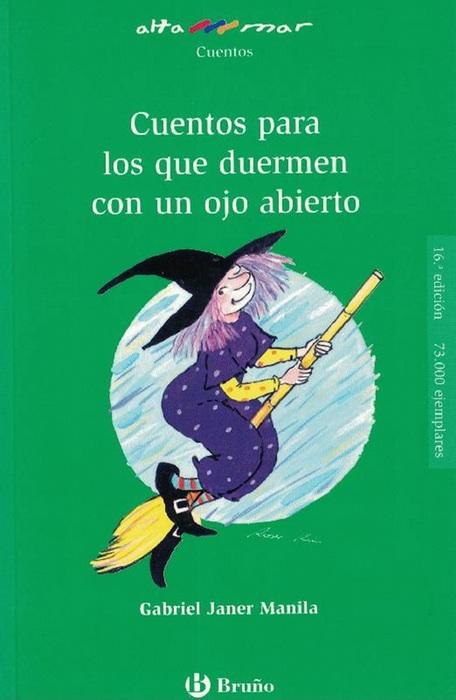 Cuentos para los que duermen con un ojo abierto. Incluye taller de lectura. Edad: 10+. - Janer Manila, Gabriel y und Roser Rius (Il.)