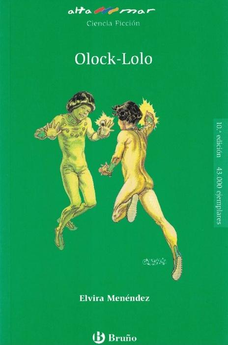 Olock-Lolo. Incluye taller de lecturas. Edad: 10+. - Menéndez, Elvira y und José María Àlvarez (il.)