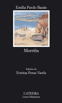 Morriña. Ed. Ermitas Penas Varela. - Pardo Bazán, Emilia