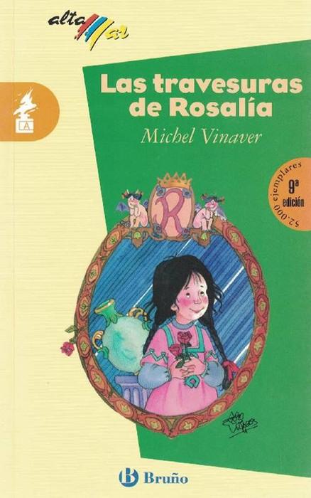 Travesuras de Rosalía, Las. (Incluye taller de lectura). - Vinaver, Michel y und Estrella Fages (il.)