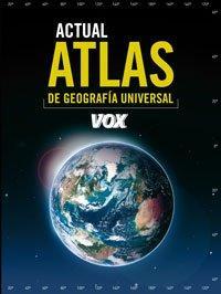 Attas actual de geografía universal Vox. - VV.AA.