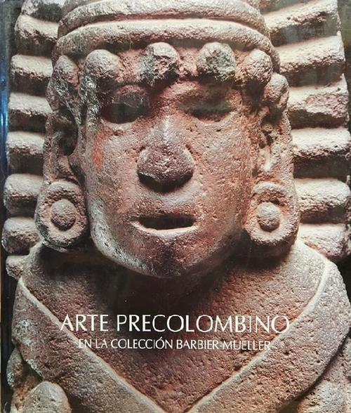 Arte Precolombino en la Colección Barbier-Mueller. Catálogo de exposición. - Paz, Octavio; Michel Butor und Jean Paul Barbier,