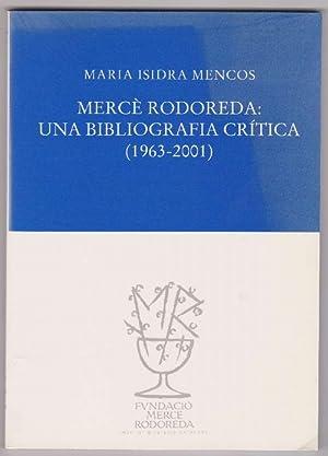 Mercè Rodoreda: Una bibliografia crítica (1963-2001).: Mencos, Maria Isidra
