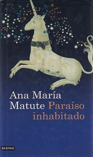 Paraíso inhabitado.: Matute, Ana María