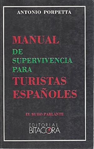 Manual de supervivencia para turistas españoles.