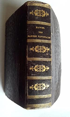 Manuel des Gardes Nationales. 1848