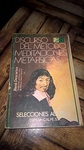 Discurso del método, meditaciones metafísicas: René Descartes