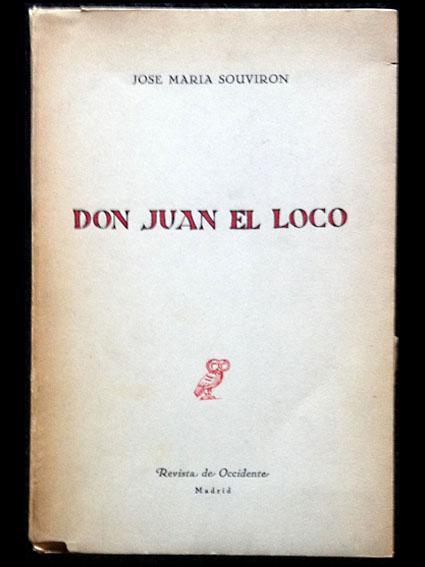 Don Juan El Loco Y Otros Poemas