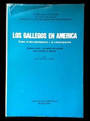 Los gallegos en América. Entre el descubrimiento: Gómez Canedo, Lino