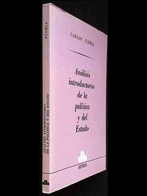 Análisis introductorio de la política y del Estado: Floria, Carlos