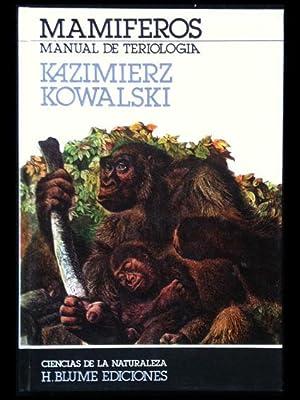 Mamíferos. Manual de teriología.: Kowalski, Kazimierz