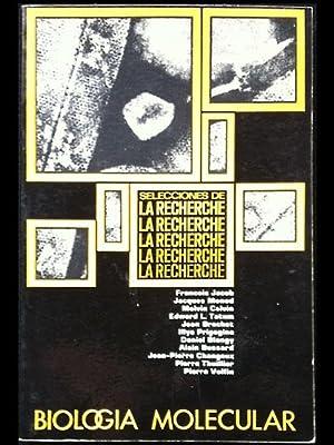Biología molecular. Selecciones de La Recherche.: Jacob, François; Monod,