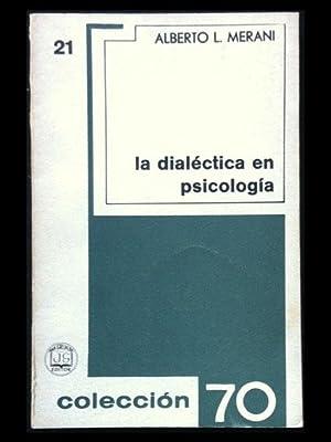La dialéctica en psicología: Merani, Alberto L.