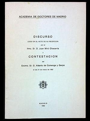 Discurso leído en el acto de recepción: Miró Chavarría, Juan
