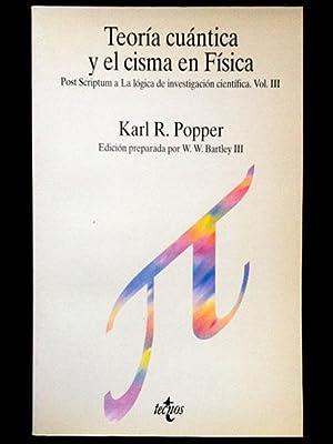 Teoría cuántica y el cisma en Física.: Popper, Karl R.