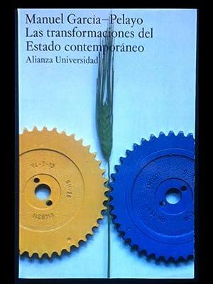Las transformaciones del Estado contemporáneo: García-Pelayo, Manuel