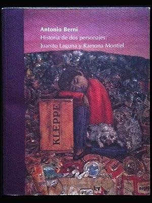 Historia de dos personajes: Juanito Laguna y: Berni, Antonio