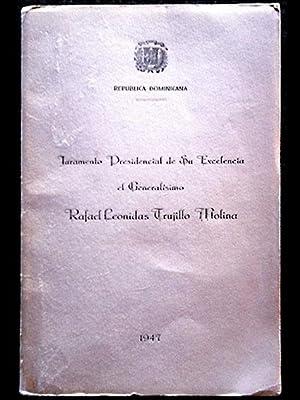 Juramento Presidencial de Su Excelencia el Generalísimo: Presidencia República Dominicana