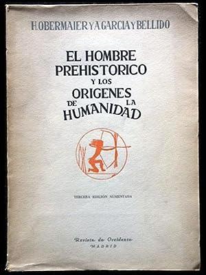 El hombre prehistórico y los orígenes de: Obermaier, H.; García
