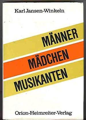 Männer, Mädchen, Musikanten: Karl Jansen-Winkeln
