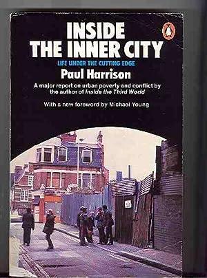 Inside the Inner City - Life Under: Paul Harrison