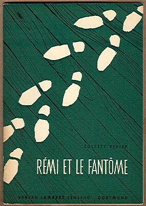 Remi et le Fantome: Colette Vivier