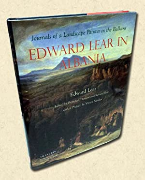 Edward Lear in Albania Journals of a: Lear, Edward with