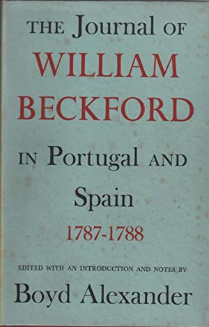 The Journal of William Beckford in Portugal: Beckford, William (translated